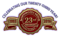 Northwoods Media's 23rd Anniversary